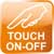 Touch On Off